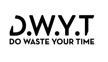 D.W.Y.T